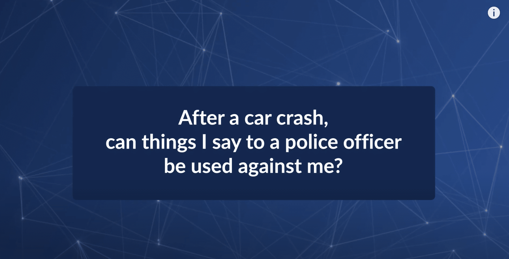 Can Things I Say After a Car Crash Be Used Against Me?