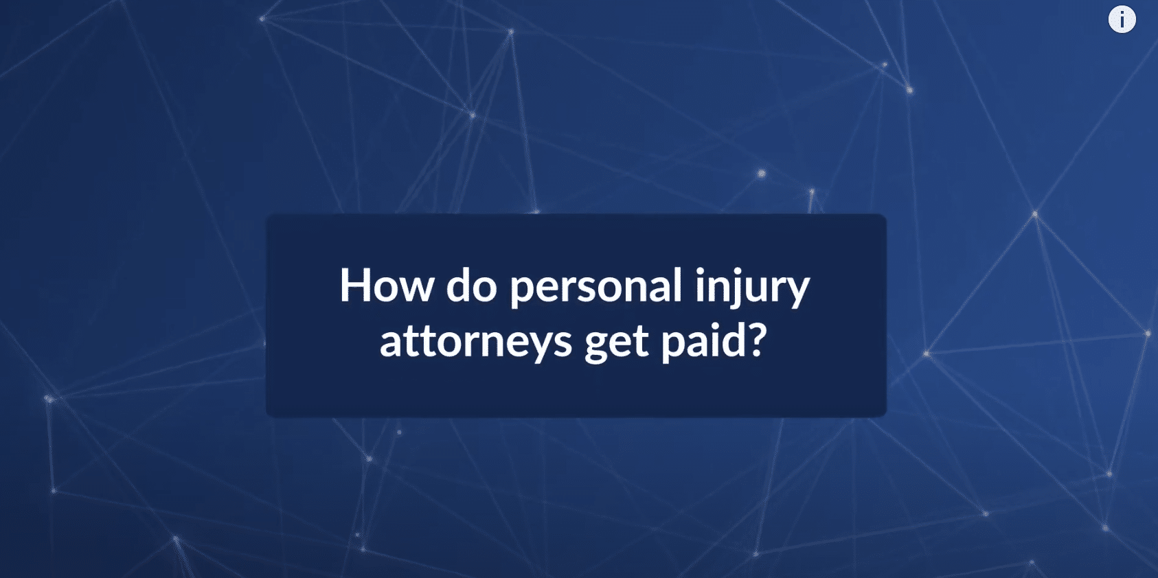 How Do Personal Injury Attorneys Get Paid?