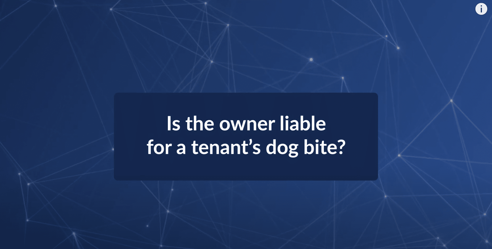Is the Property Owner Liable for a Tenant's Dog Bite?