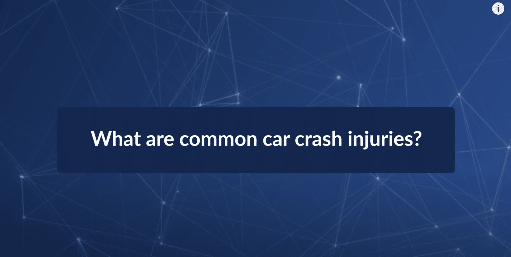 What Are Some Common Car Crash Injuries?