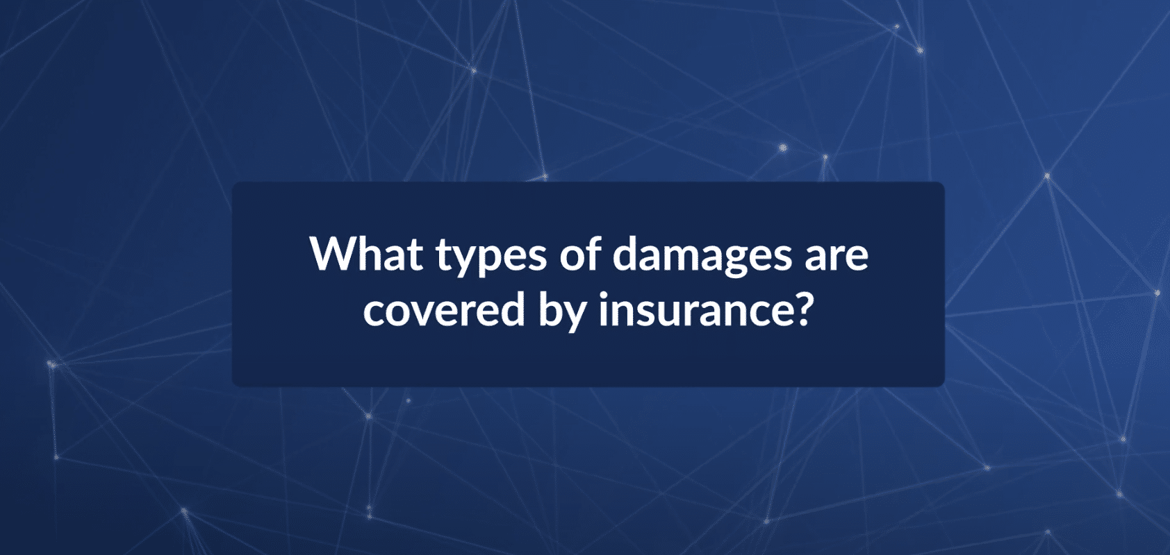 What Types of Car Crash Damages Are Covered by Insurance?
