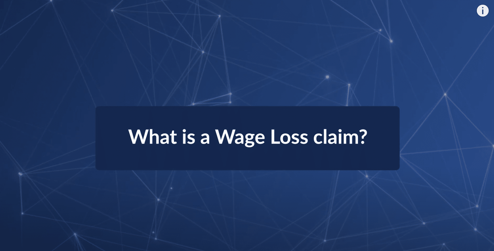 What is a Wage Loss Claim?